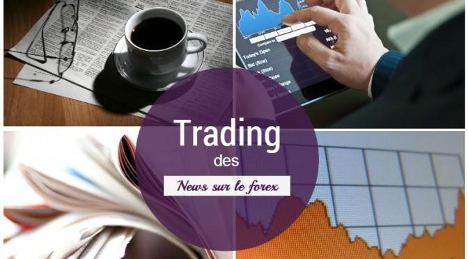Trader les news sur le forex