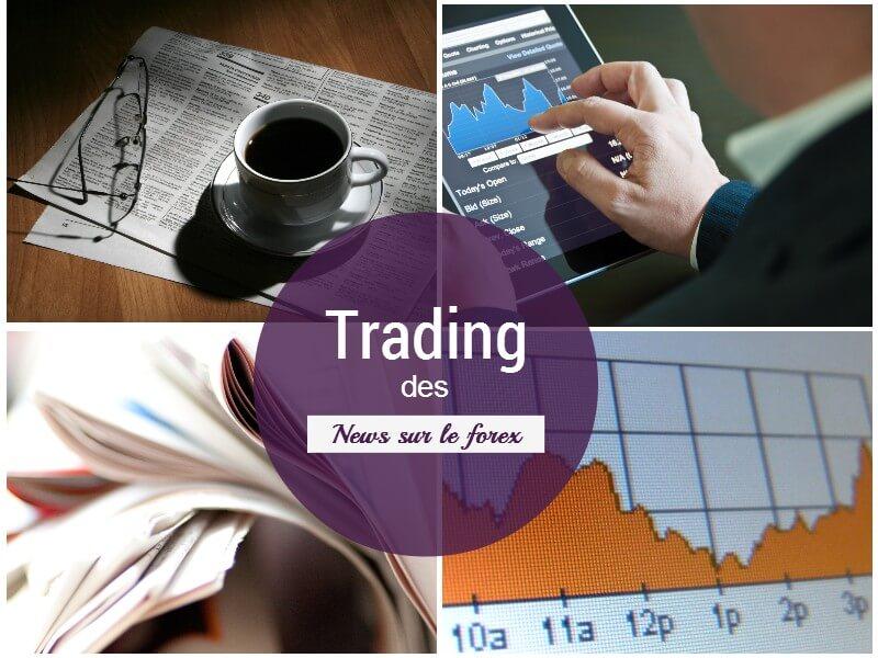 Trader les news forex