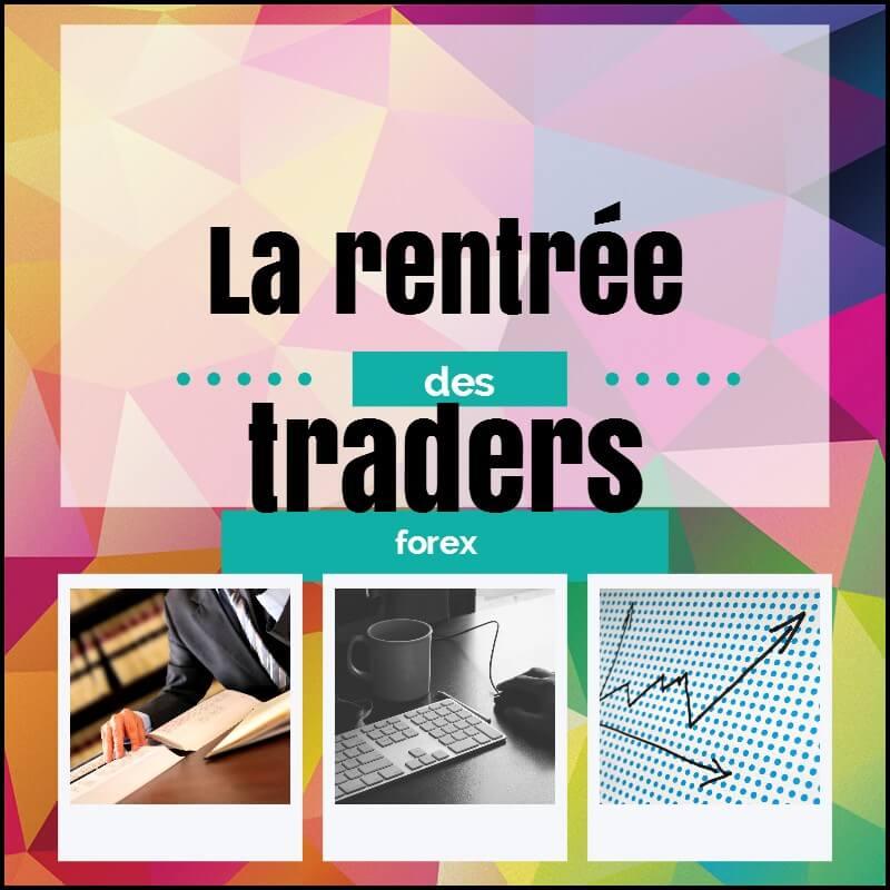 Traders, préparez votre rentrée !