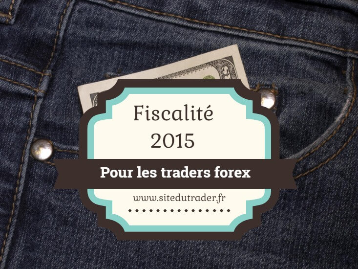 Forex fiscalite